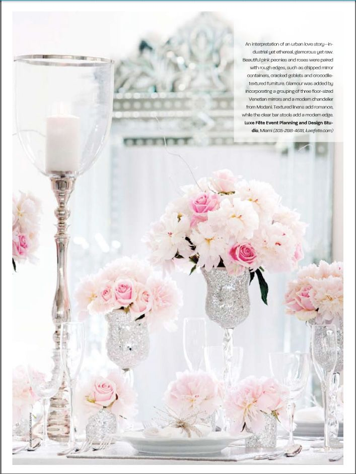 Luxe Fête Florals and Decor Featured in Weddings Illustrated. Silver and pink.