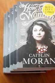 Bildresultat för caitlin moran how to be a woman