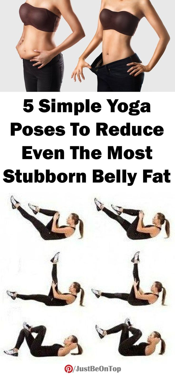 5 SIMPLE YOGA POSES TO REDUCE THE EVEN STUBBORN BELLY FAT | Just Be On Top
