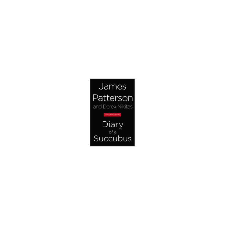 Upcoming Thriller Novel : Diary of a Succubus (Vol 8) (Unabridged) (CD/Spoken Word) (James Patterson)