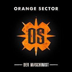 Orange Sector - Der Maschinist (2012) [EP]