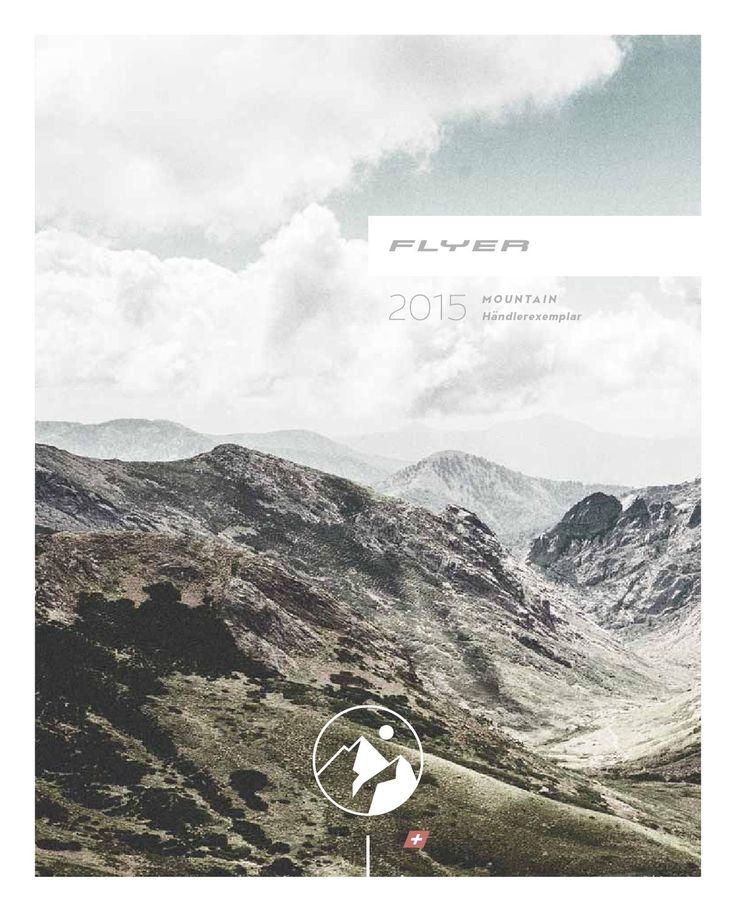 Flyer catalogo biciclette FLYER Mountain Bike 2015  Catalogo Biciclette FLYER Mountain Bike E-Bike 2015