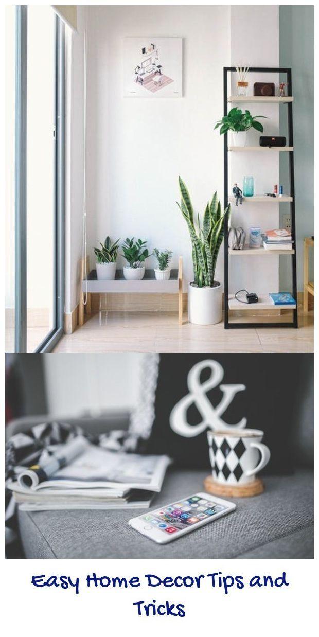 Easy Home Decor Tips And Tricks Home Decor Elegant Home Decor