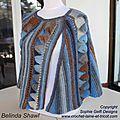 Bonjour à toutes, Voici une autre version du Belinda shawl en pure laine 200multi2204 (idéale à crocheter au mois d'aôut.....) Il faut 6...