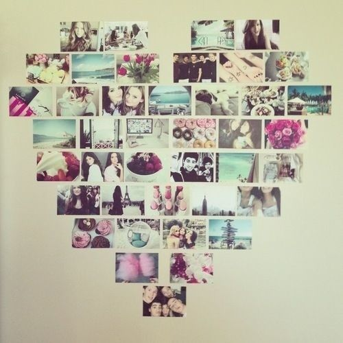 I already did this im my house lol Pictures of people you love and made into a heart!!