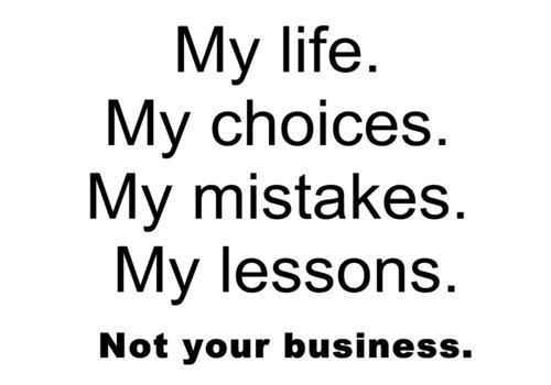 Stay Out Of My Business Quotes. QuotesGram