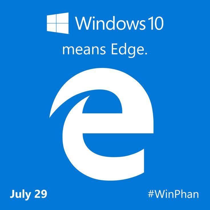 Microsoft Edge debuts on Windows 10! #Win10Means
