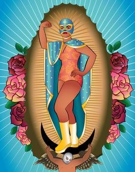 Lucha Libre virgin of guadalupe