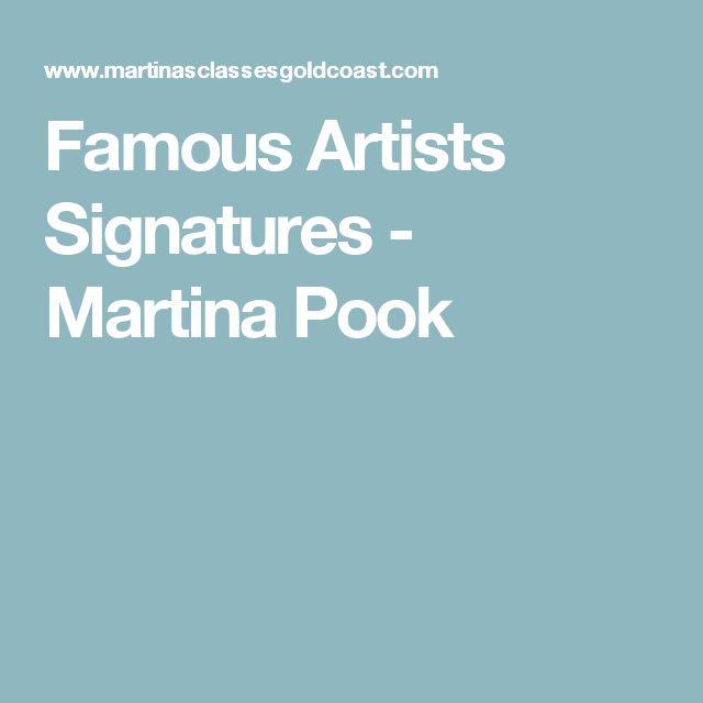 Famous Artists Signatures - Martina Pook