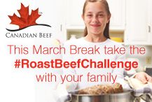 Take #RoastBeefChallenge with your family this March break and don't forget to use Canadian Beef(Pinterest Cover)
