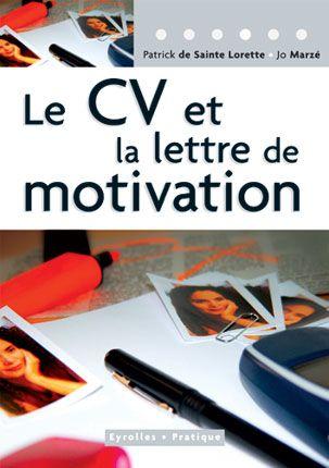 agrandir l'image du livre : le cv et la lettre de motivation