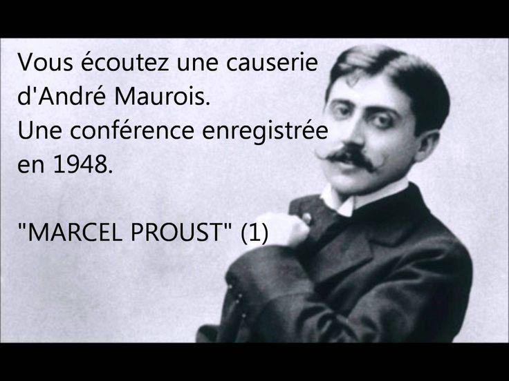 André Maurois : MARCEL PROUST (1)