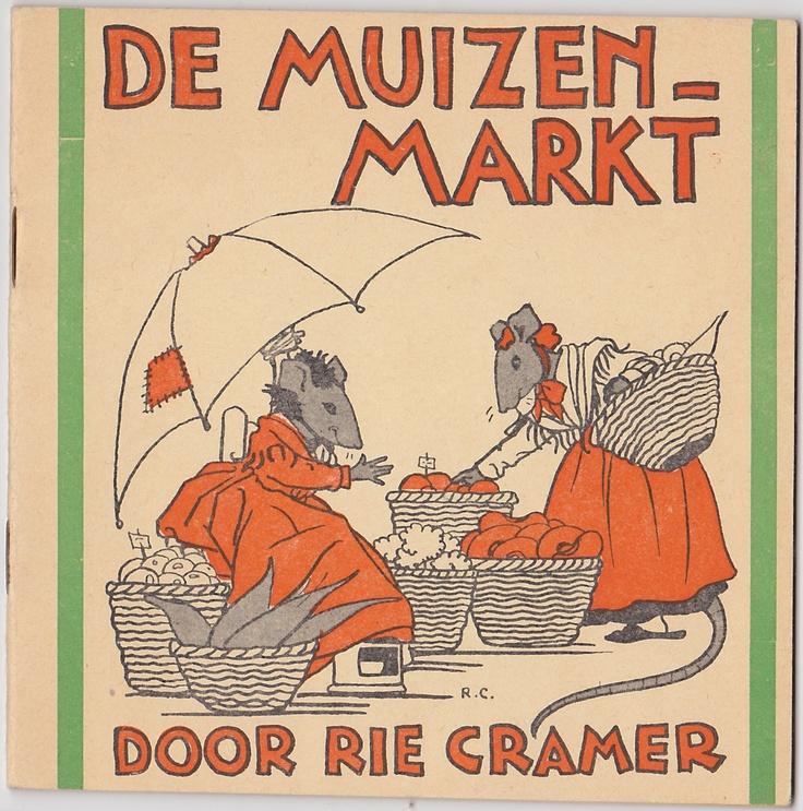 De muizenmarkt - Rie Cramer 1955 G.B. van Goor zonen's uitgeversmaatschappij N.V. De Nederlandsche boekhandel    lb xxx.