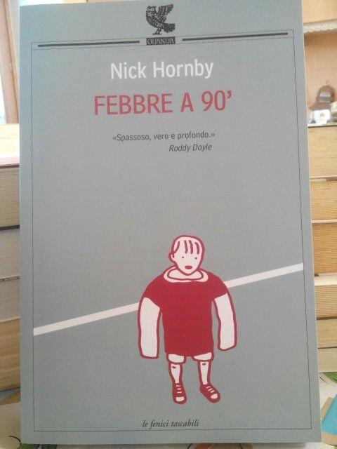 Febbre a 90' di Nick Hornby.