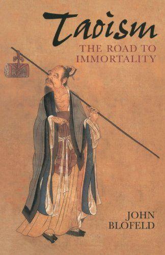 Taoism: The Road to Immortality:   A religion with roots stretching back nearly five thousand years, Taoism combines elements of folklore, occult sciences, cosmology, yoga, meditation, poetry, and exalted mysticism. Mysterious and charmingly poetic, it is a living remnant of a way of life which has almost vanished from the world.  <br><br>In this comprehensive study, John Blofeld explains the fundamental concepts of Taoism, tells many stories of ancient masters, and provides incisive r...