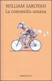 """""""La commedia umana"""" di William Saroyan ed. Minimarcos"""