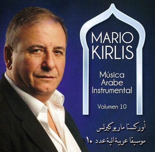 Mario Kirlis - Vol. 10-Musica Arabe Instrumental