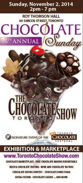 4th Annual #Chocolate #Festival in #Toronto. Tickets available at http://www.ticketscene.ca/events/11824/