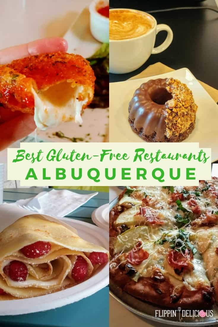 Best Gluten Free Restaurants In Albuquerque From A Celiac Living Pinterest And