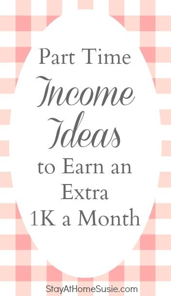 Part Time Income Ideas For Moms How To Make Moneymake