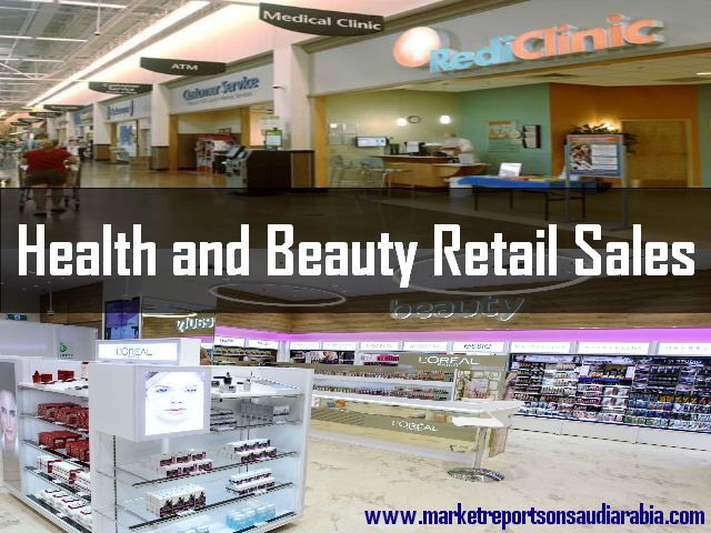 #HealthAndBeauty Retail Sales in #SaudiArabia
