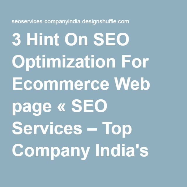 3 Hint On SEO Optimization For Ecommerce Web page « SEO Services – Top Company India's blog