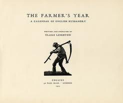 The Farmer's Year - Clare Leighton - 1933