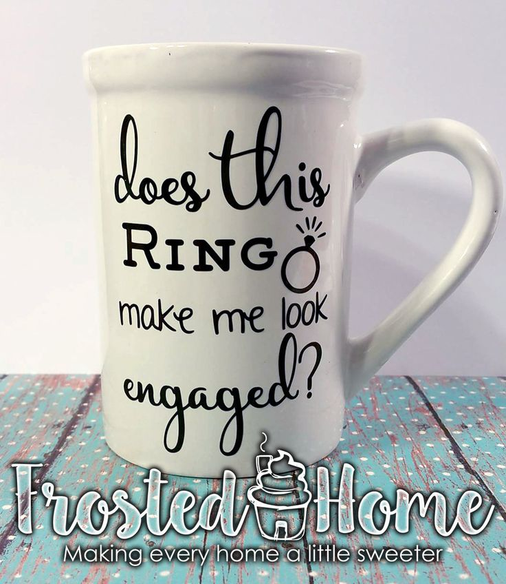 Does this ring make me look engaged, Engagement Announcement, Engaged Mug, Newly Engaged, Just Engaged, Gift, Engagement Gifts for Her by FrostedHome on Etsy