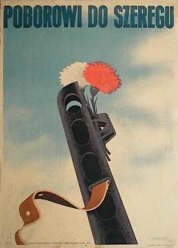 designer: Trepkowski Tadeusz poster title: Poborowi do szeregu year of poster: 1945