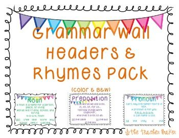 Grammar Wall Headers & Rhymes Pack. Great for a grammar wall to teach parts of speech!