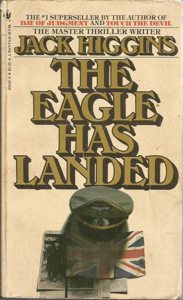 The Liam Devlin Ser.: The Eagle Has Landed Bk. 1 by Jack Higgins (1982,... #20