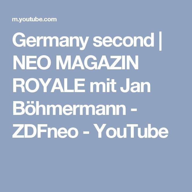Germany second | NEO MAGAZIN ROYALE mit Jan Böhmermann - ZDFneo - YouTube