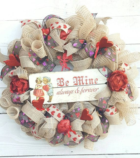 Check out this item in my Etsy shop https://www.etsy.com/listing/500378865/valentine-wreath-be-mine-wreath-holiday