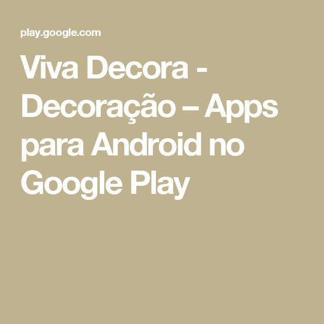 Viva Decora - Decoração – Apps para Android no Google Play