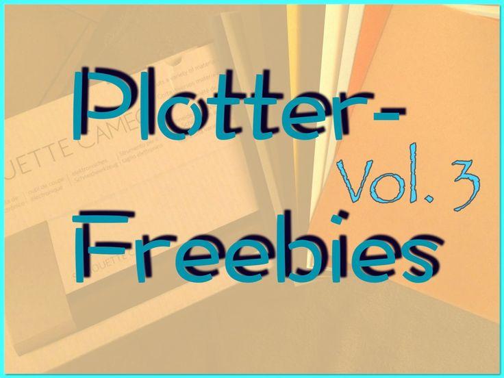 Plotter-freebies, Plotter freebies Vol. 3, viele freie Plotterdateien, die ich im Netz gefunden habe