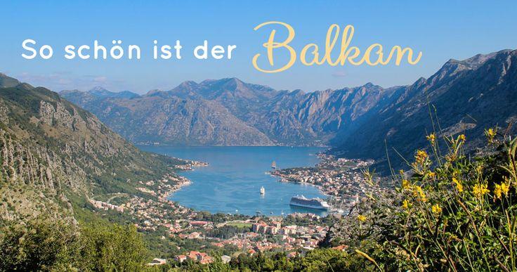 Meine Top 10 Balkan Highlights aus Kroatien, Bosnien-Herzegovina, Montenegro, Albanien und Bulgarien - auf dem Landweg von München nach Istanbul
