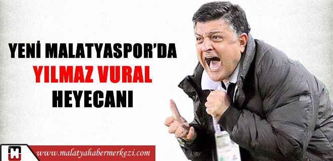 Yeni Malatyaspor'un teknik direktör arayışları kapsamında listesinde tecrübeli teknik adam Yılmaz Vural'ın da bulunduğu öğrenildi. http://www.malatyahabermerkezi.com/haber-45249-yeni-malatyasporda-yilmaz-vural-heyecani.html