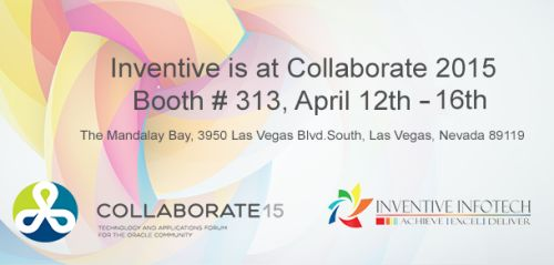Join Inventive InfoTech INC at COLLABORATE 15   Booth #313