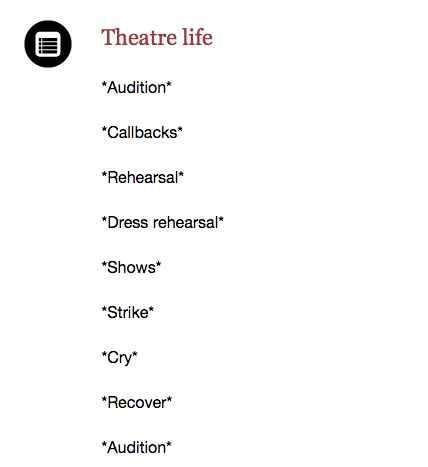 Because when it comes down to it, nobody else understands the emotional roller coaster that is the circle of theatre life.