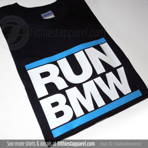 "BMW ""RUN BMW"" T-shirt BMW M3 E46 330i 335i 328i E90 E92 E36 E60 E82 Brand New! 
