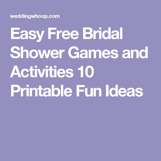 Easy Free Bridal Shower Games and Activities 10 Printable Fun Ideas
