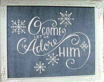 """Oh come let us adore him"" decoration"
