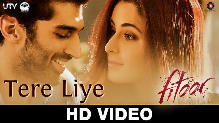 Tere Liye | Fitoor | Aditya Roy Kapur, Katrina Kaif | Sunidhi Chauhan & ... yet another intense romantic number.... :)