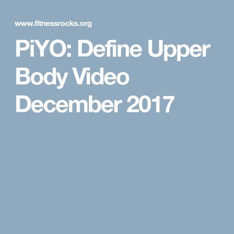 PiYO: Define Upper Body Video December 2017