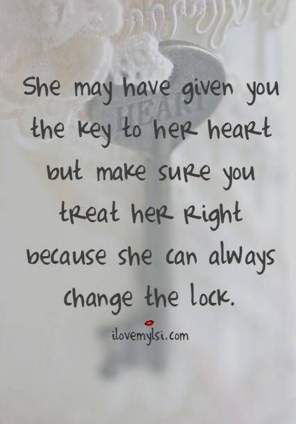 the key to her heart relationship ish pinterest love quotes