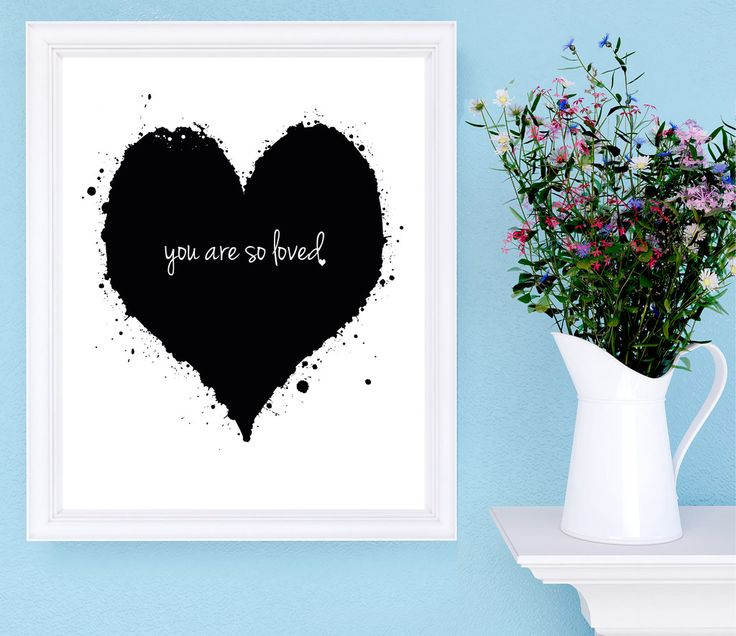 'You are so Loved' Print. Wall art. home decor. prints. love print. heart print. anniversary gift.