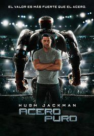 Acero puro (Real Steel) (2011)
