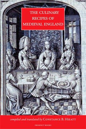 BOOK REVIEW - St. Thomas guild - medieval woodworking, furniture and other crafts: The culinary recipes of medieval England