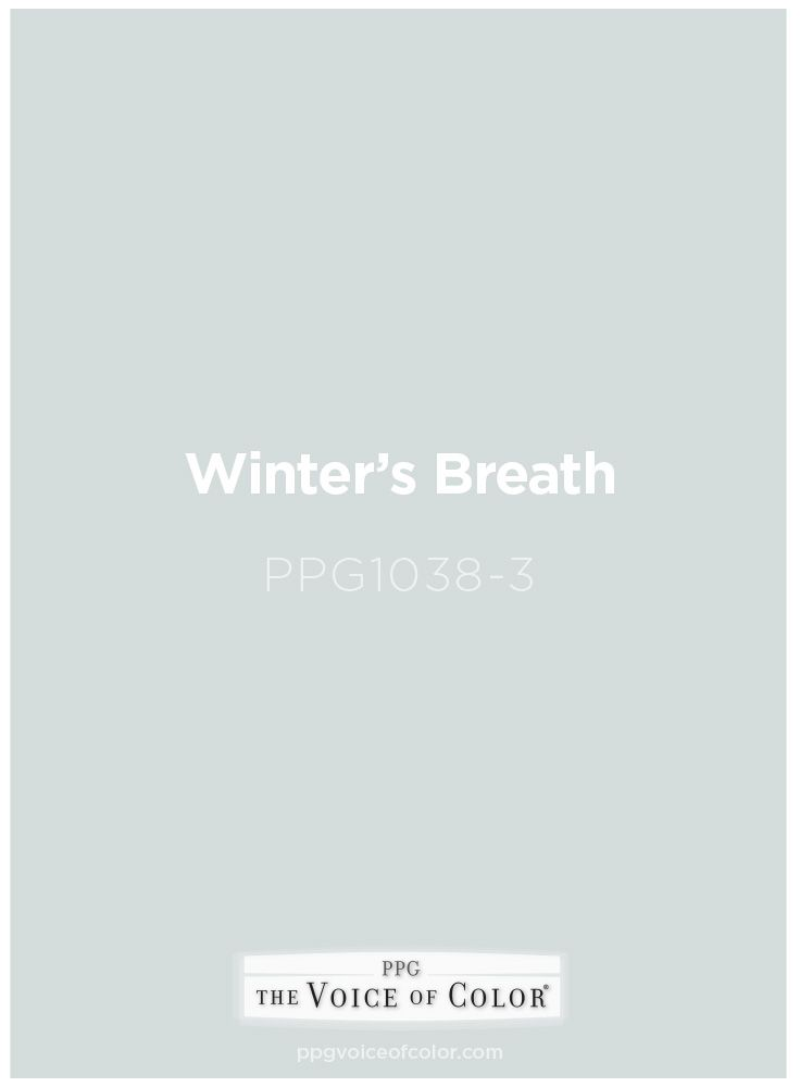 Winter's Breath is a part of the  collection by PPG Voice of Color®. Browse this paint color and more collections for more paint color inspiration. Get this paint color tinted in PPG PITTSBURGH PAINTS®, PPG PORTER PAINTS® & or PPG PAINTS™ products.