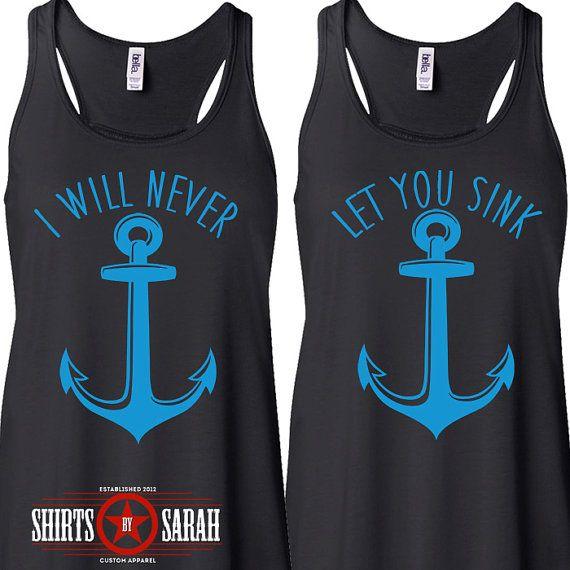 Best Friends Shirt Tanks - Tank Tops Nautical Anchor Never Let You Sink Women's Shirts Racerback